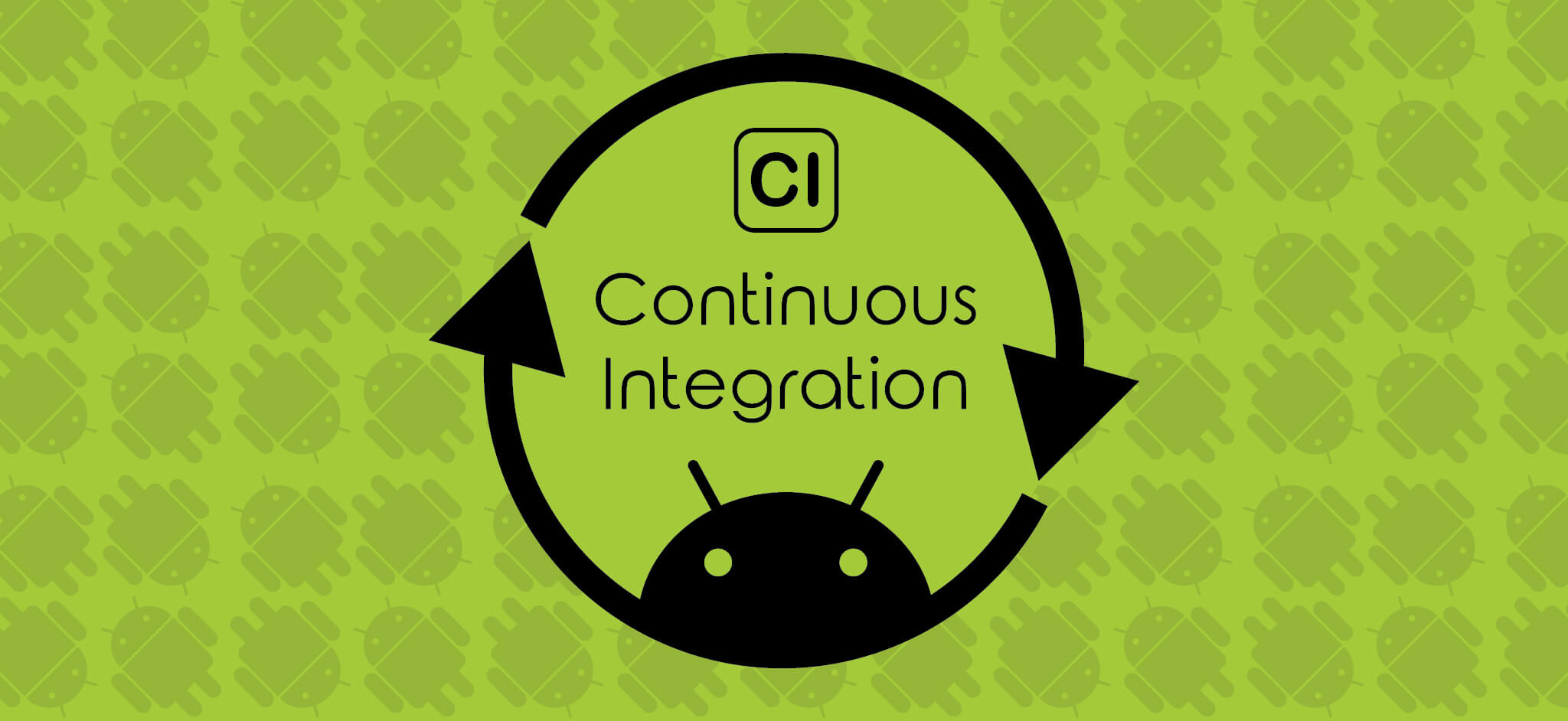 Continuous Integration - Android